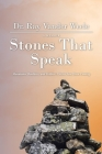 Stones That Speak: Mountains, Boulders, and Pebbles: I Never Saw Them Coming Cover Image
