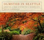 Olmsted in Seattle: Creating a Park System for a Modern City Cover Image