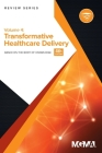 Body of Knowledge Review Series: Transformative Healthcare Delivery Cover Image
