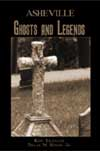 Asheville Ghosts and Legends Cover Image