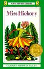 Miss Hickory (Newbery Library, Puffin) Cover Image