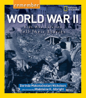 Remember World War II: Kids Who Survived Tell Their Stories Cover Image