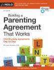 Building a Parenting Agreement That Works: Child Custody Agreements Step by Step Cover Image