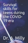 Survival skills for teens during the COVID-19 era Cover Image