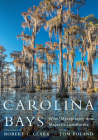 Carolina Bays: Wild, Mysterious, and Majestic Landforms Cover Image