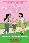 Claudia and Mean Janine (Baby-Sitters Club Graphix #4) Cover Image