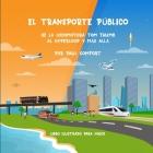 El Transporte Público: De la Locomotora Tom Thumb al Hyperloop y más allá Cover Image