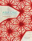 Asia Chic: The Influence of Japanese and Chinese Textiles on the Fashions of the Roaring Twenties Cover Image