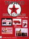 Texaco(r) Collectibles (Schiffer Book for Collectors) Cover Image