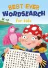 Best Ever Wordsearch for Kids Cover Image