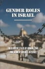 Gender Roles In Israel: The Current State Of Human, Civil And Women's Rights In Israel: Civil Rights Status In Israel Cover Image