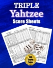 Triple Yahtzee Score Sheets: 130 Pads for Scorekeeping - Triple Yahtzee Score Cards - Triple Yahtzee Score Pads with Size 8.5 x 11 inches (Triple Y Cover Image