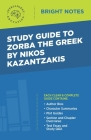 Study Guide to Zorba the Greek by Nikos Kazantzakis Cover Image
