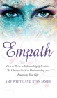 Empath: How to Thrive in Life as a Highly Sensitive - The Ultimate Guide to Understanding and Embracing Your Gift (Empath Seri Cover Image