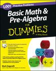 Basic Math and Pre-Algebra: 1,001 Practice Problems for Dummies (+ Free Online Practice) Cover Image