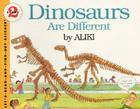 Dinosaurs Are Different (Let's-Read-and-Find-Out Science 2) Cover Image