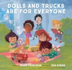 Dolls and Trucks Are for Everyone Cover Image