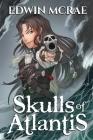 Skulls of Atlantis: A Gamelit Pirate Adventure Cover Image
