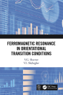 Ferromagnetic Resonance in Orientational Transition Conditions Cover Image