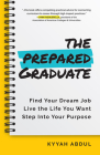 The College Student's Career Survival Guide: The Only Book You Need as a College Graduate Cover Image