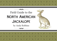 Field Guide to the North American Jackalope Cover Image