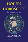 Houses of the Horoscope: An Introduction Cover Image