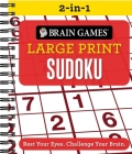 Brain Games 2-In-1 - Large Print Sudoku: Rest Your Eyes. Challenge Your Brain. Cover Image
