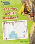 Are You a Cliff Dweller? (What's the Point? Reading and Writing Expository Text) Cover Image