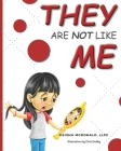 They Are Not Like Me Cover Image