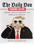 The Daily Don Pandemic Edition: From Impeachment to Imbleachment Cover Image
