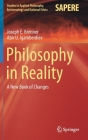 Philosophy in Reality: A New Book of Changes (Studies in Applied Philosophy #60) Cover Image