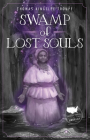 Swamp of Lost Souls Cover Image