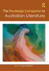 The Routledge Companion to Australian Literature (Routledge Literature Companions) Cover Image