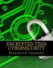 Encrypted Teen Cybersecurity Cover Image