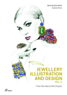 Jewellery Illustration and Design, Vol.2: From the Idea to the Project Cover Image