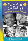 How Are You Today? A Celebration of Children's Emotions Cover Image