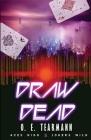 Draw Dead Cover Image