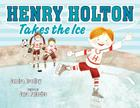 Henry Holton Takes the Ice Cover Image