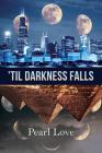 'Til Darkness Falls Cover Image