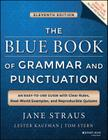 The Blue Book of Grammar and Punctuation: An Easy-To-Use Guide with Clear Rules, Real-World Examples, and Reproducible Quizzes Cover Image