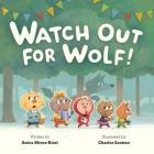 Watch Out for Wolf! Cover Image