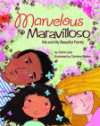 Marvelous Maravilloso: Me and My Beautiful Family Cover Image