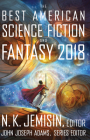 The Best American Science Fiction and Fantasy 2018 (The Best American Series ®) Cover Image
