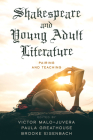 Shakespeare and Young Adult Literature: Pairing and Teaching Cover Image