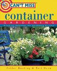 Can't Miss Container Gardening Cover Image