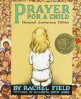 Prayer for a Child: Diamond Anniversary Edition Cover Image