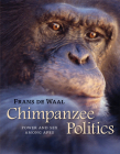 Chimpanzee Politics: Power and Sex Among Apes Cover Image