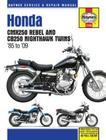 Honda CMX250 Rebel & CB250 Nighthawk Twins 1985-2009 (Haynes Repair Manual) Cover Image
