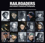 Railroaders: Jack Delano's Homefront Photography Cover Image