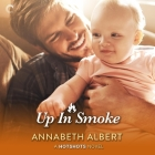 Up in Smoke (Hotshots #4) Cover Image